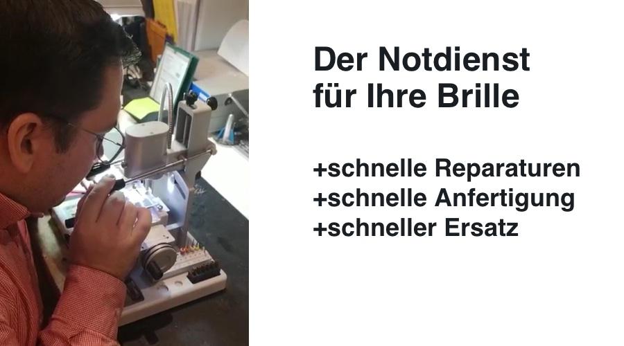 Das Bild zeigt die Leistungen im Notdienst für Brillen. schnelle Reparaturen, schnelle Anfertigung, schneller Ersatz