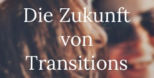 Die Zukunft von Transitions Button