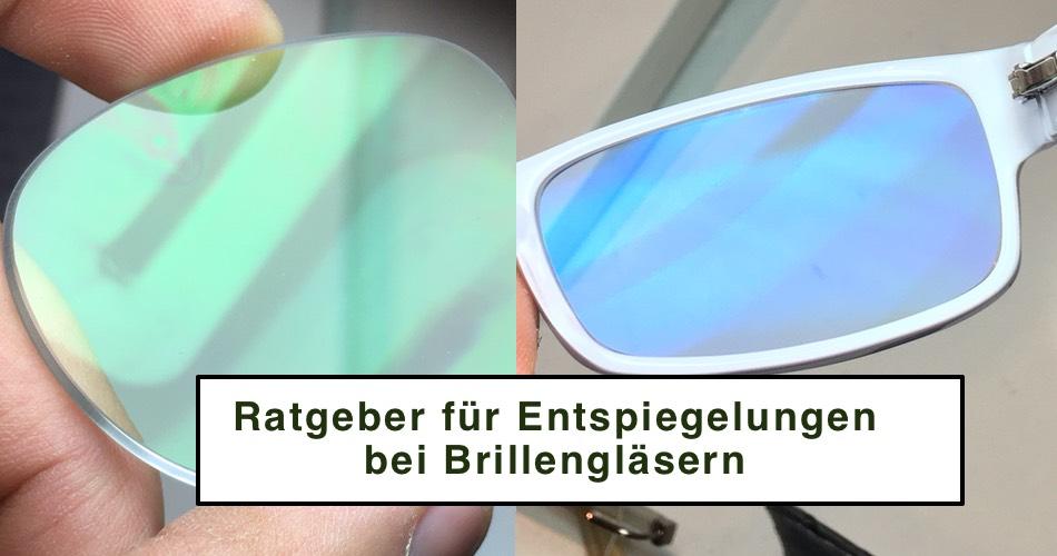 Das Bild zeigt unterschiedlich Entspiegelungen bei Brillengläser