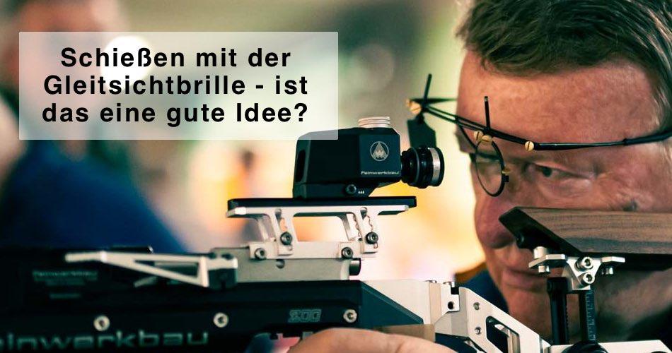 Das Bild zeigt einen Schützen und den Titel Schießen mit der Gleitsichtbrille - ist das eine gute Idee?