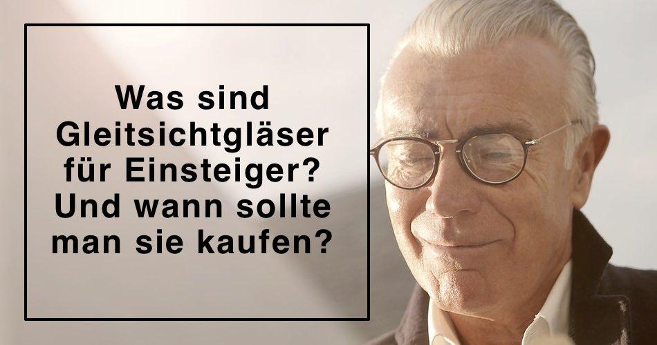 Das Bild zeigt einen Mann mit Brille und den Satz Was sind Gleitsichtgläser für Einsteiger? Und wann sollte man sie kaufen?