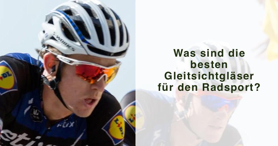 Das Bild zeigt einen Radfahrer mit seiner Sportbrille und den Titel Was sind die besten Gleitsichtgläser für den Radsport?